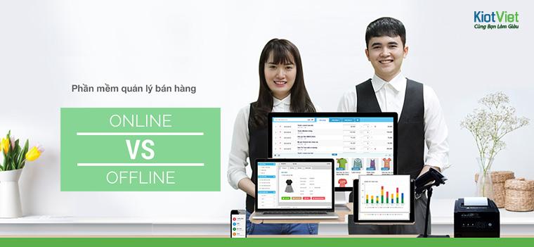 Phần mềm bán hàng offline và online